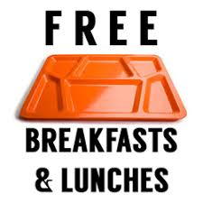 Free Breakfast and Lunch All Day Everyday