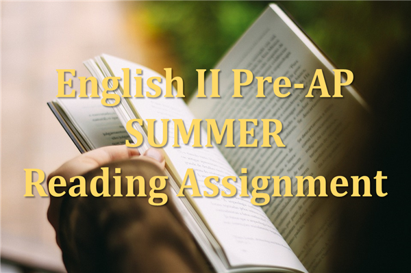 English II Pre-AP Summer Reading Assignment