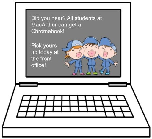 Chromebook Distribution for ALL MacArthur Students!