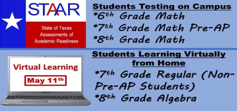 Math STAAR Testing (Tuesday, May 11th)