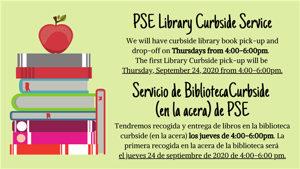 PSE Library Curbside Service - Click Here for Instructions on How to Reserve Books Online